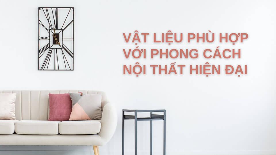 vat-lieu-phu-hop-voi-phong-cach-thiet-ke-hien-dai